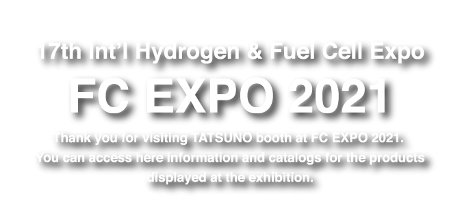17th Int'l Hydrogen & Fuel Cell Expo FC EXPO 2021